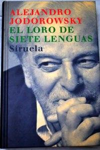 Alejandro Jodorowsky lo incluye como personaje de ficción en El loro de siete lenguas