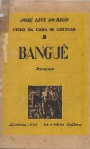 REGO, José Lins do - Bangué  (capa) (1ª ed,)