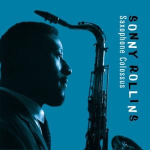 6) — Saxophone Colossus — Sonny Rollins Quartet