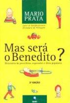 Mário Prata, Será o Benedito